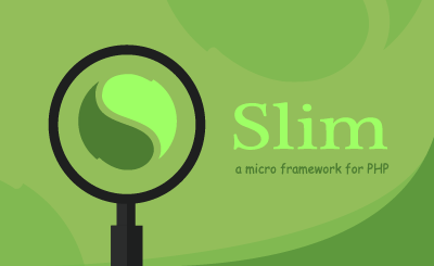 Slim a micro framework for PHP